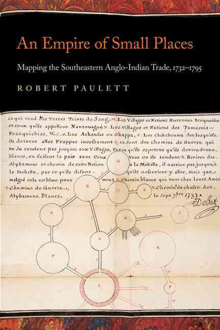 An Empire of Small Places By Paulett, Robert