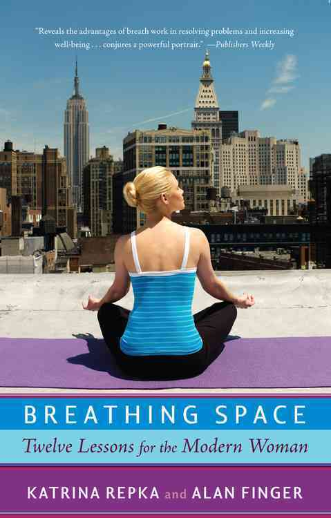 Breathing Space By Repka, Katrina/ Finger, Alan